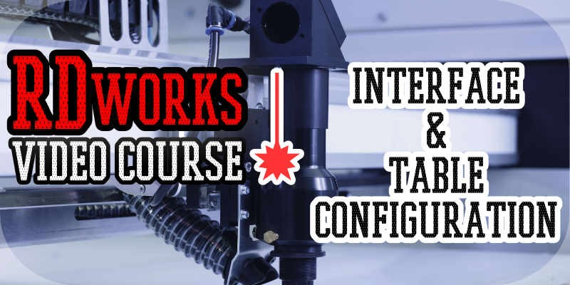 RDworks Interface and Working area configuration - RDworks video course first tutorial