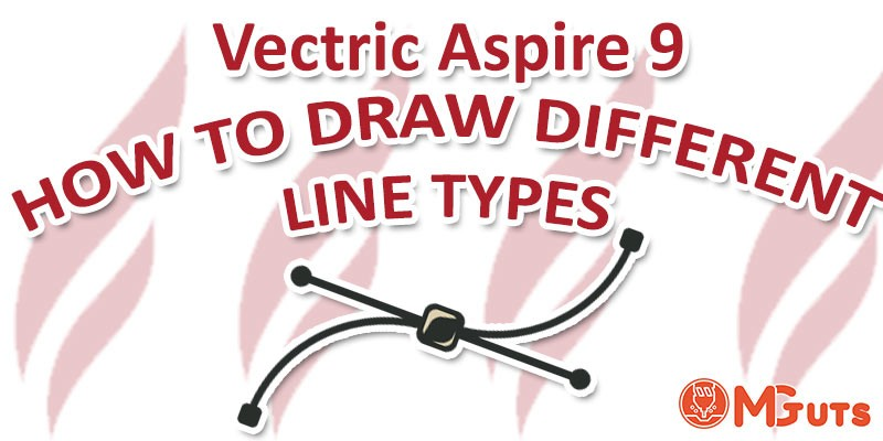 How to Draw different line types in Vectric Aspire and Vcarve