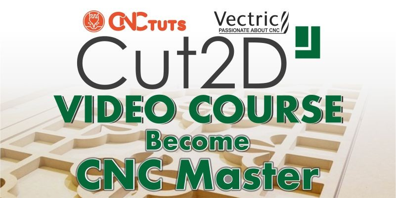 Vectric Cut2D full step by step video course for new beginners