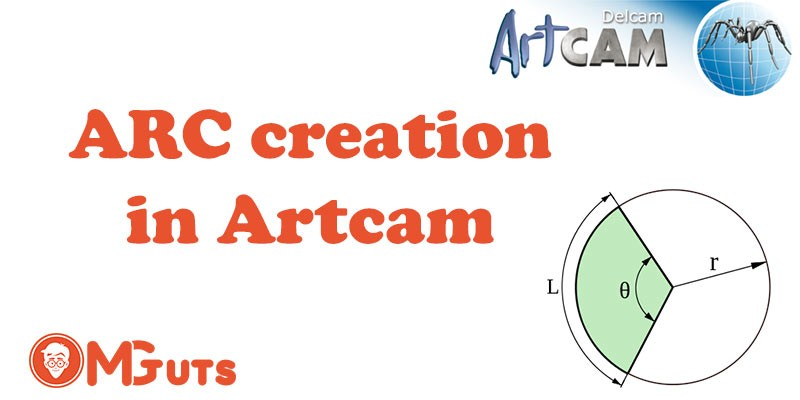Creating ARC in Artcam 2012 + Video Tutorial