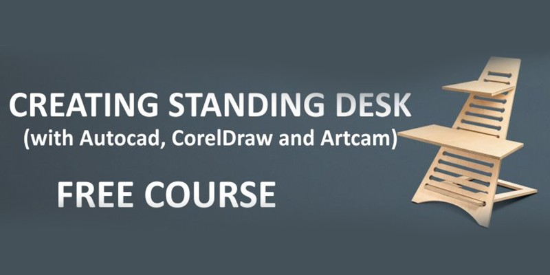 FREE video course - Creating Standing desk