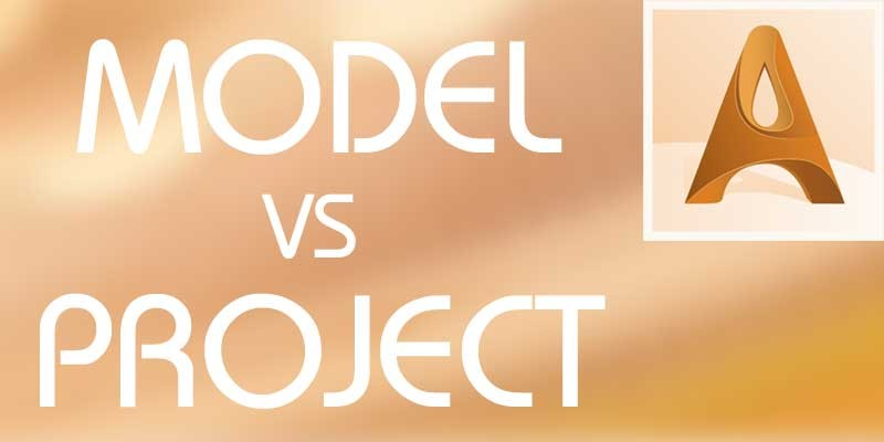 What is the difference between Model and Project in Artcam