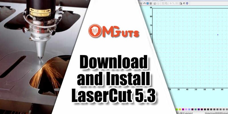 Download free LaserCut 5.3 and installation process