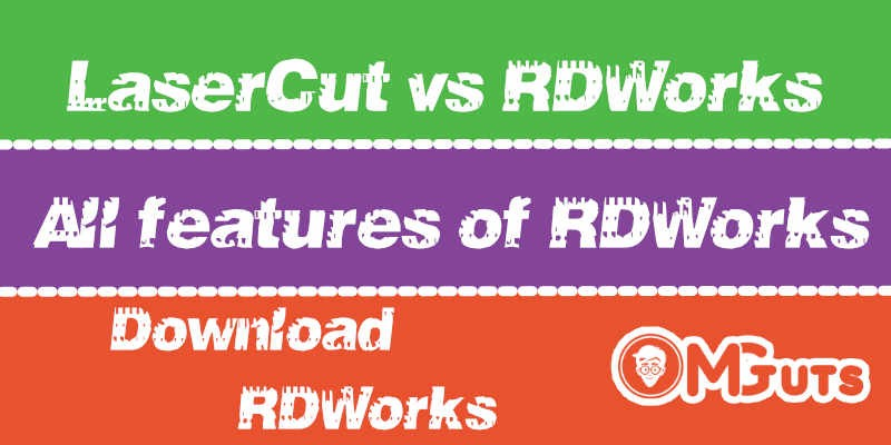 RDworks vs LaserCut. Download Latest version of RDWorks